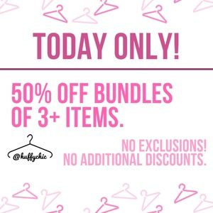 TODAY ONLY!  50% off Bundles of 3+ Items